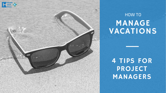 blog banner for project manager tips on managing vacations